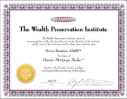 Certifed Master Mortgage Broker designation from the Wealth Preservation Institute: Rocco Beatrice
