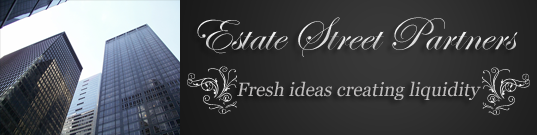 Estate Street Partners: Fresh ideas creating liquidity for your greatest asset protection